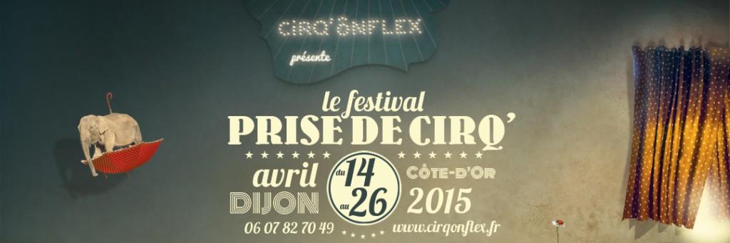 Prise de CirQ' du 14 au 16 avril à Dijon